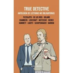 True Detective, Antología de lecturas no obligatorias